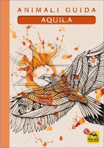 I Quaderni degli Animali Guida - Aquila