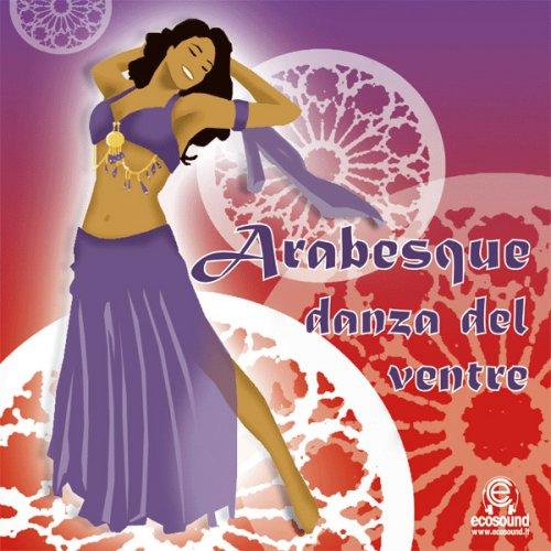Arabesque - Danza del Ventre - CD