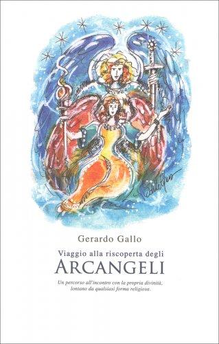 Viaggio alla Riscoperta degli Arcangeli