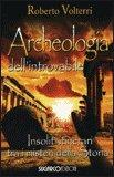 Archeologia dell'Introvabile
