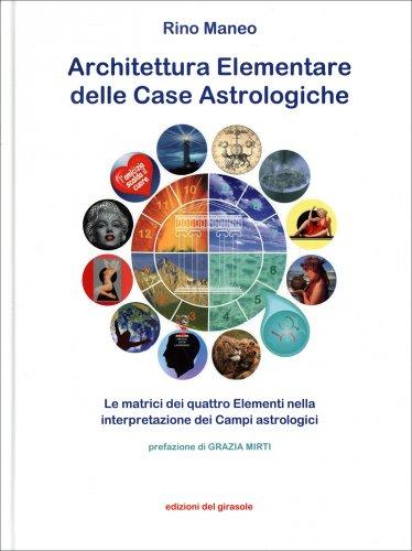 Architettura Elementare delle Case Astrologiche