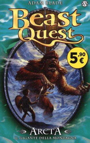 Arcta. Il Gigante della Montagna. Beast Quest