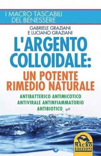 Argento Colloidale - (Ebook)