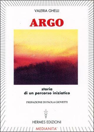 Argo - Storia di un Percorso Iniziatico