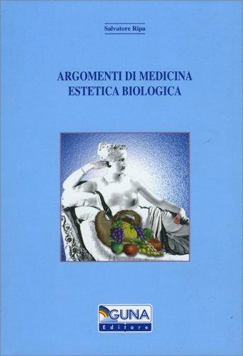 Argomenti di Medicina Estetica Biologica