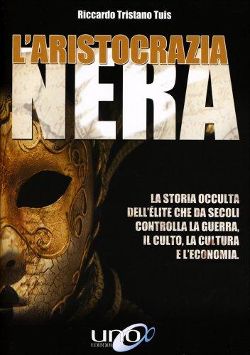 L'Aristocrazia Nera (eBook)