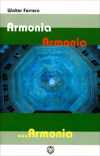 Armonia Armonia ...Armonia