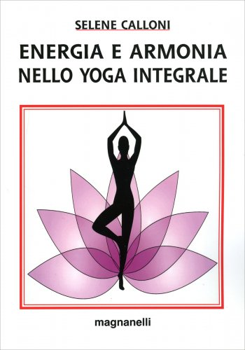 Energia e Armonia nello Yoga Integrale