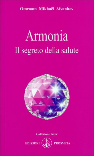 Armonia. Il Segreto della Salute