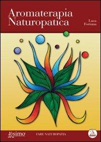 Aromaterapia Naturopatica (eBook)