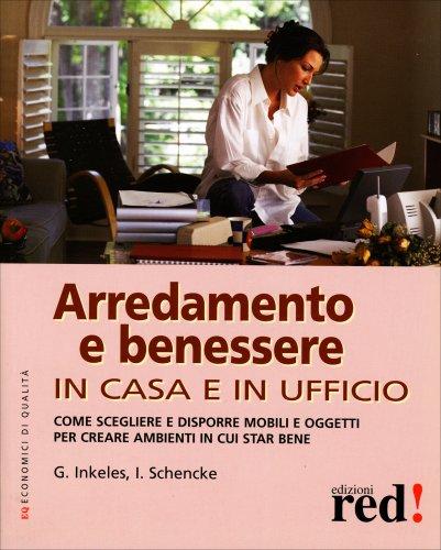 Arredamento e Benessere in Casa e in Ufficio