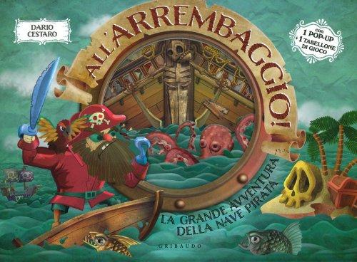 All'Arrembaggio! - Libro Pop-Up