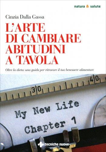 L'Arte di Cambiare Abitudini a Tavola