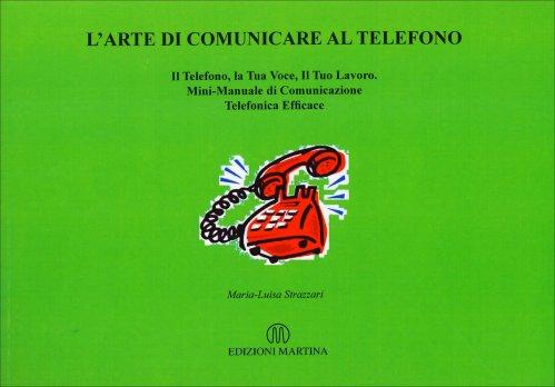L'Arte di Comunicare al Telefono