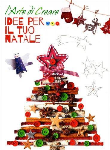 L'Arte di Creare - Idee per il Tuo Natale