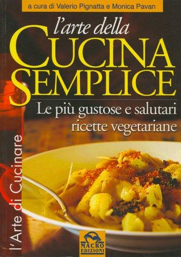 L'Arte della Cucina Semplice