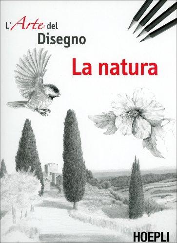 L'Arte del Disegno - La Natura