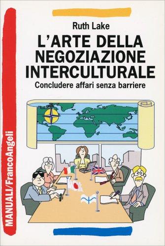 L'Arte della Negoziazione Interculturale
