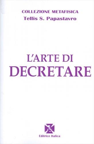 L'Arte di Decretare