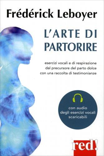 L'Arte di Partorire - Con CD Allegato