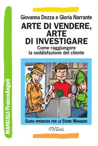 Arte di Vendere, Arte di Investigare (eBook)