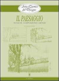 Arte e Tecnica del Disegno 2: Il Paesaggio (eBook)
