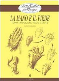Arte e Tecnica del Disegno 5: La Mano e il Piede (eBook)