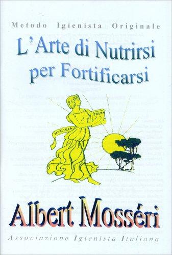 L'Arte di Nutrirsi e Fortificarsi