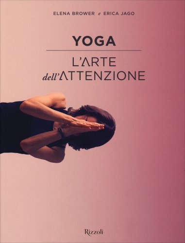 Yoga - L'Arte dell'Attenzione