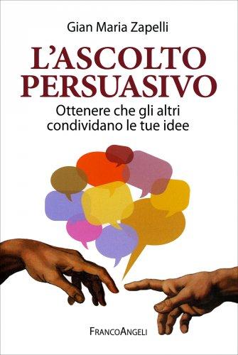 L'Ascolto Persuasivo
