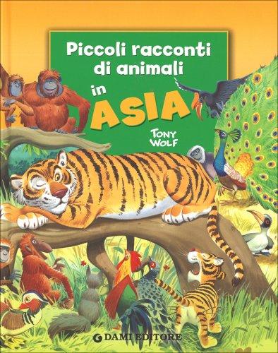 Piccoli Racconti di Animali in Asia