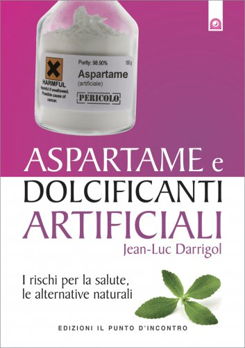 Aspartame e Dolcificanti Artificiali (eBook)