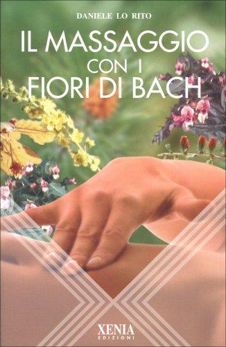 Il Massaggio con i Fiori di Bach