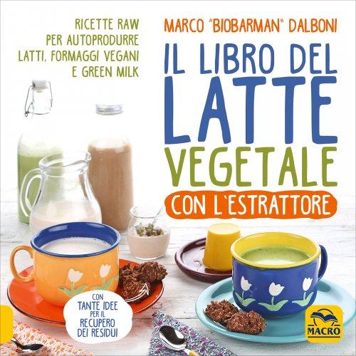 Assapora i Gusti del Latte Vegetale