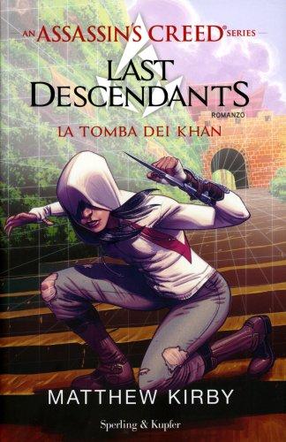 Assassin's Creed - Last Descendants - Volume 2