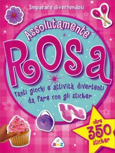 Assolutamente Rosa