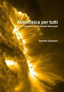 Astrofisica Per Tutti (eBook)