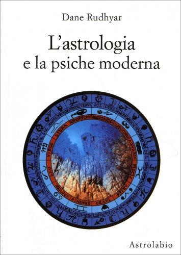 L'Astrologia e la Psiche Moderna