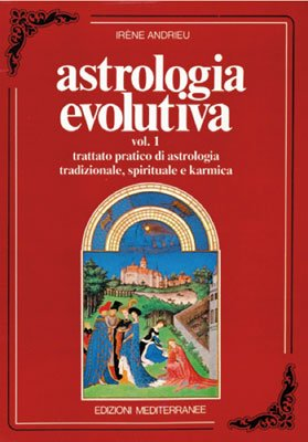 Astrologia Evolutiva - Vol. 1