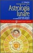 Iniziazione alla Astrologia Lunare