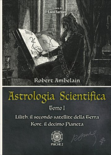 Astrologia Scientifica - Tomo 1