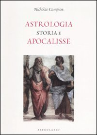Astrologia, Storia e Apocalisse