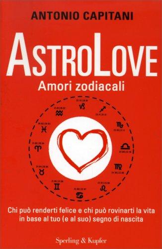 AstroLove - Amori Zodiacali