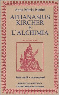 Athanasius Kircher e l'Alchimia