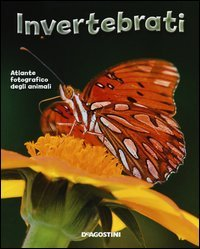 Atlante Fotografico degli Animali - Invertebrati