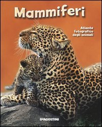 Atlante Fotografico degli Animali - Mammiferi
