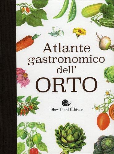 Atlante Gastronomico dell'Orto