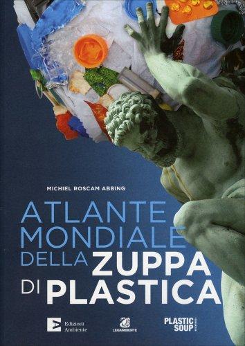 Atlante Mondiale della Zuppa di Plastica