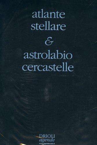 Atlante Stellare & Astrolabio Cercastelle