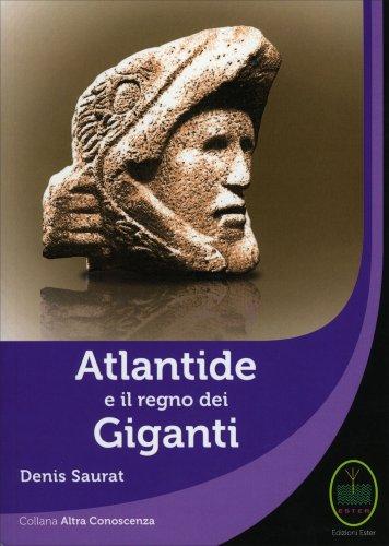Atlantide e il Regno dei Giganti